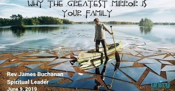 Why the Greatest Mirror is your Family